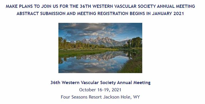 Western Vascular Society Annual Meeting Abstract Submission Deadline @ San Diego | California | United States