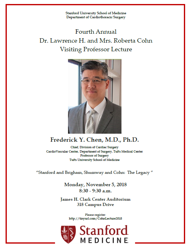 4th Annual Dr. Lawrence H. and Mrs. Roberta Cohn Visiting Professor Lecture @ Clark Center Auditorium